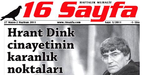 16 Sayfa'dan Hrant Dink dosyası