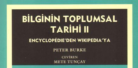 """Ansiklopedi'den Wikipedia'ya: """"Bilginin  Toplumsal Tarihi"""""""