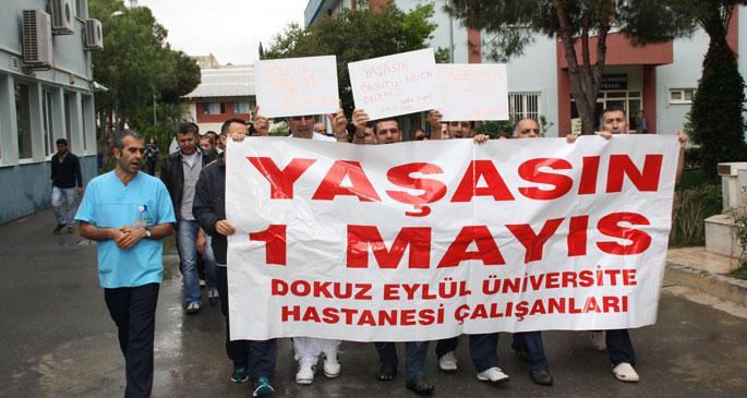 Dokuz Eylül Hastanesinde 1 Mayıs yürüyüşü