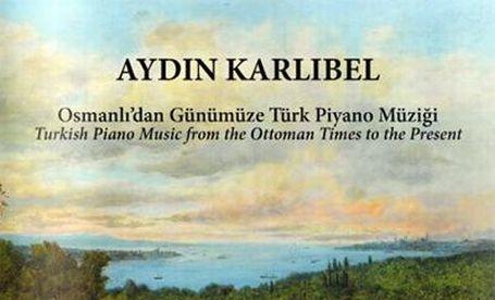 Aydın Karlıbel'in son albümü çıktı