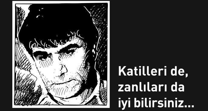 Hrant'ın arkadaşları: Katilleri de, zanlıları da iyi bilirsiniz...