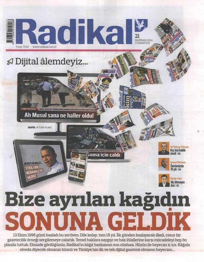 Radikal, basılı olarak son manşetini attı