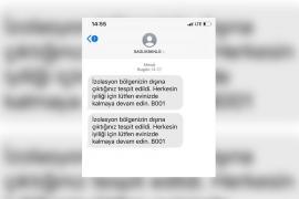 """İstanbul'da işe gitmek zorunda olan işçiye """"İzolasyon bölgesinin dışına çıkma"""" mesajı"""