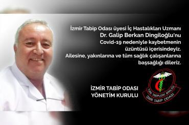 İzmir'de Dr. Galip Berkan Dingiloğlu koronavirüs nedeniyle hayatını kaybetti