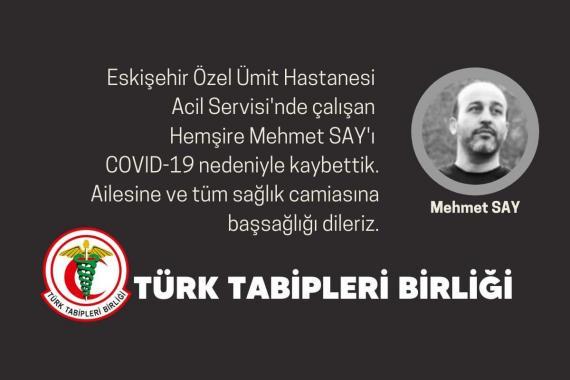 Eskişehir'de görev yapan Hemşire Mehmet Say Kovid-19 nedeniyle yaşamını yitirdi