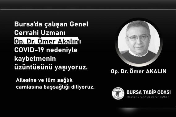 Bursa'da çalışan Doktor Ömer Akalın Kovid-19 nedeniyle hayatını kaybetti