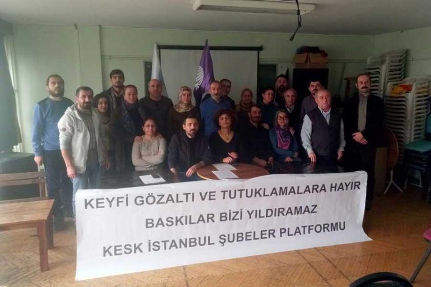 KESK üyeleri hâlâ gözaltında: Serbest bırakın