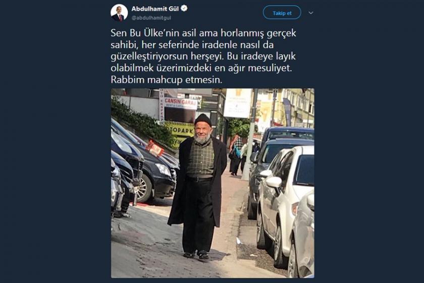 Bakan Gül: Sen bu ülkenin asil ama horlanmış gerçek sahibi…