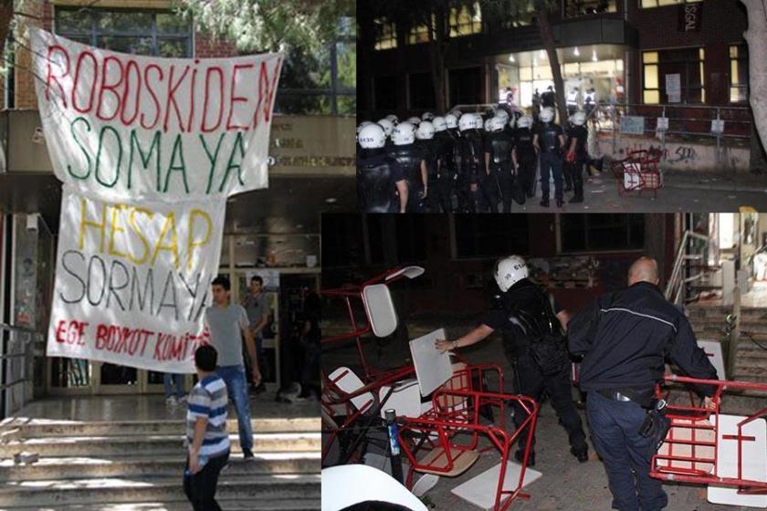 Ege Üniversitesindeki Soma katliamı protestosuna 338 bin lira fatura!