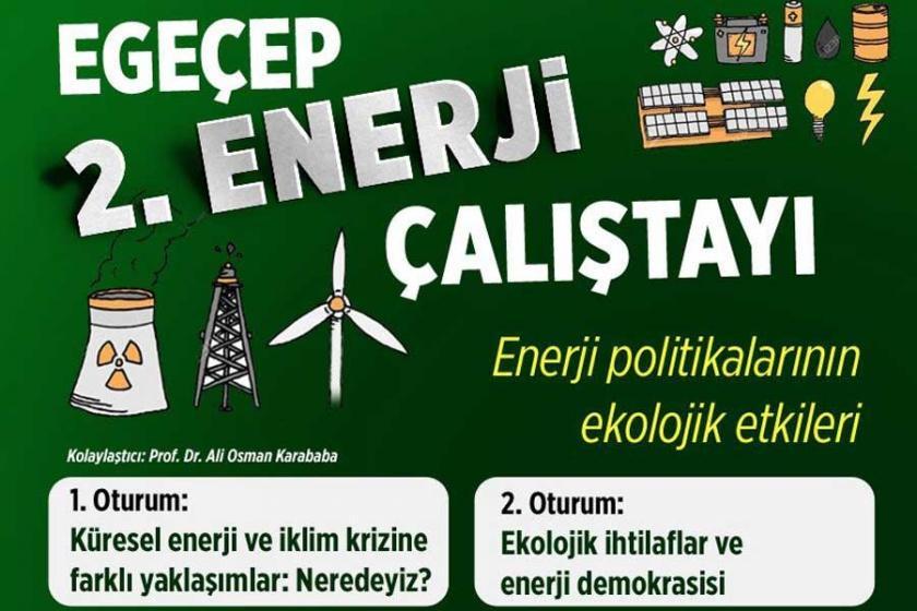EGEÇEP 2. kez Enerji Çalıştayı yapıyor