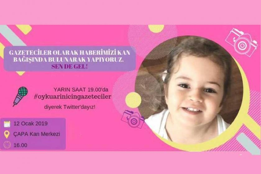 Gazeteciler Öykü Arin'e donör olmak için kampanya başlattı