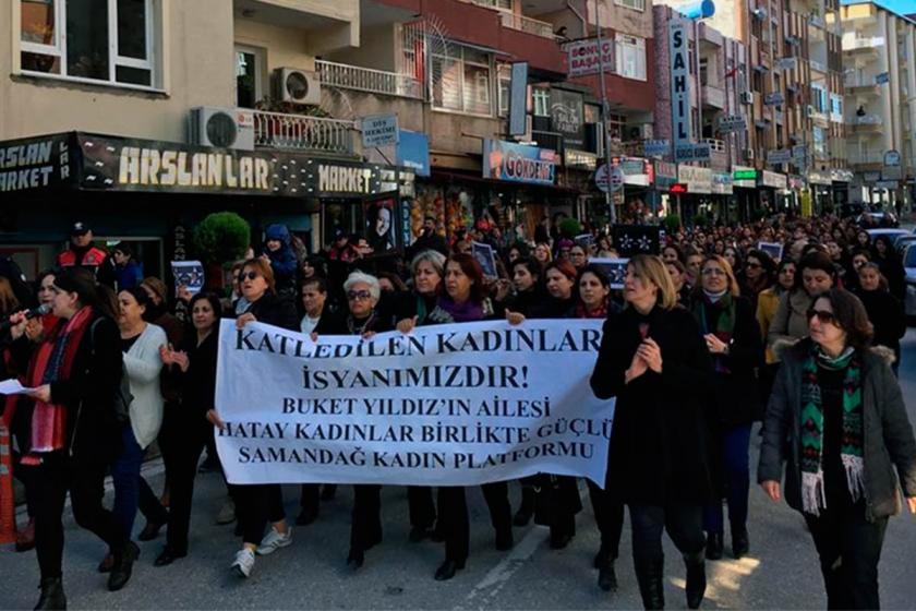 """""""Buket, Zeynep ve öldürülen bütün kadınlar için adalet istiyoruz"""""""