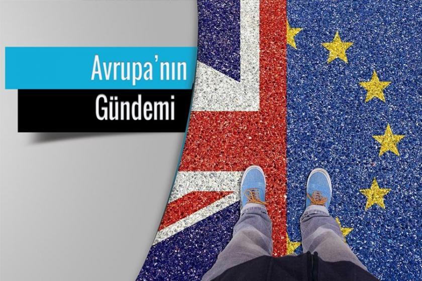 Brexit Avrupa'nın gündeminden düşmüyor