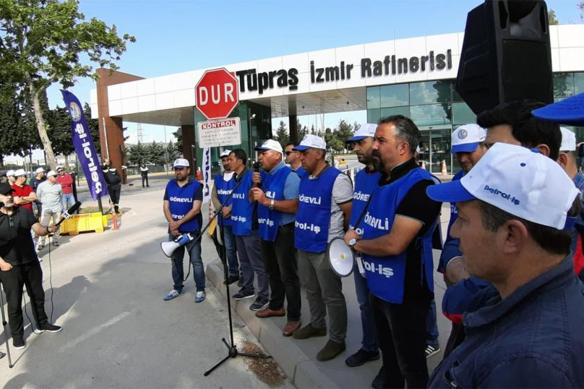 Petrol-İş: TÜPRAŞ'ta işvereni sorumlu davranmaya çağırıyoruz