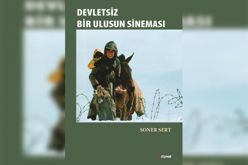 """Yazar ve yönetmen Soner Sert'in """"Devletsiz Bir Ulusun Sineması"""" kitabı çıktı"""