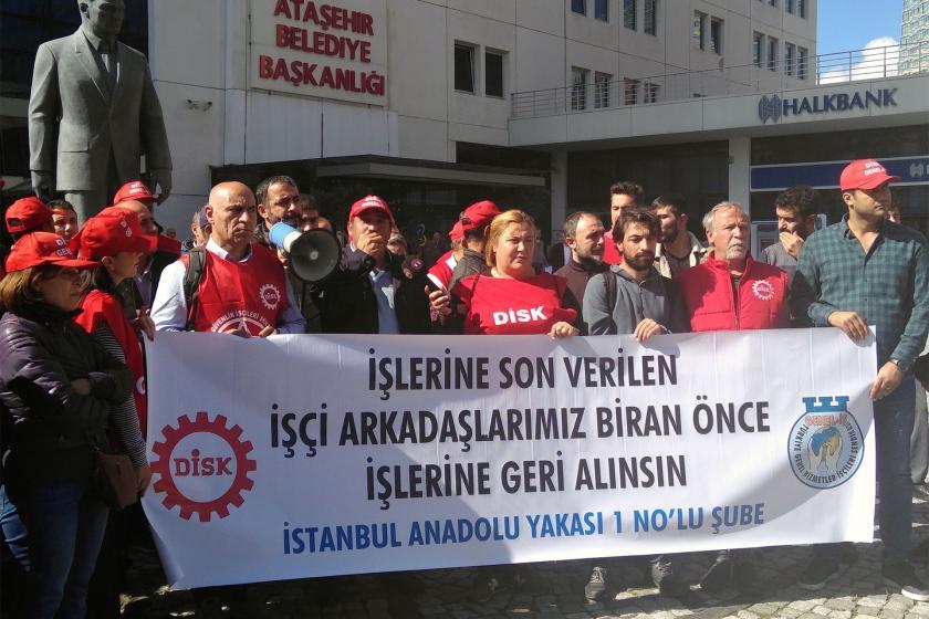 Ataşehir Belediyesi işçileri: İşten atılan arkadaşlarımız geri alınsın