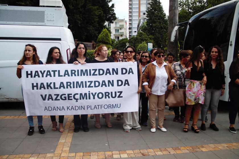 Adana Kadın Platformu: Daha kaç kere 'hayır' dememiz gerekecek