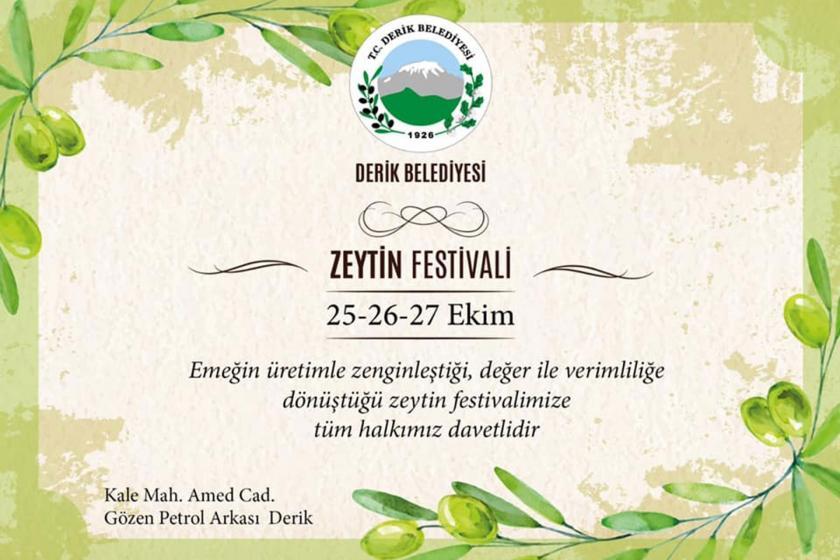 Derik Kaymakamlığı belediyenin 'Zeytin Festivali'ni yasakladı