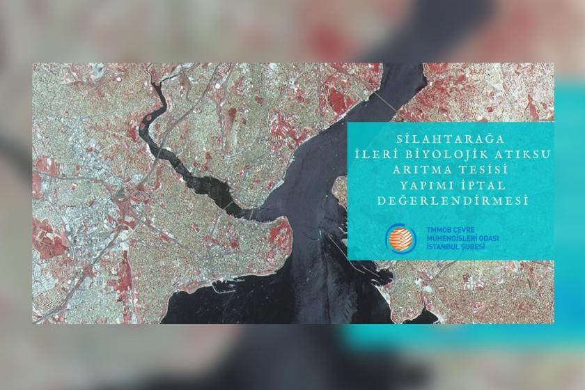Çevre Mühendisleri Odasının Silahtarağ projesine dair hazırladığı raporun harita görseli