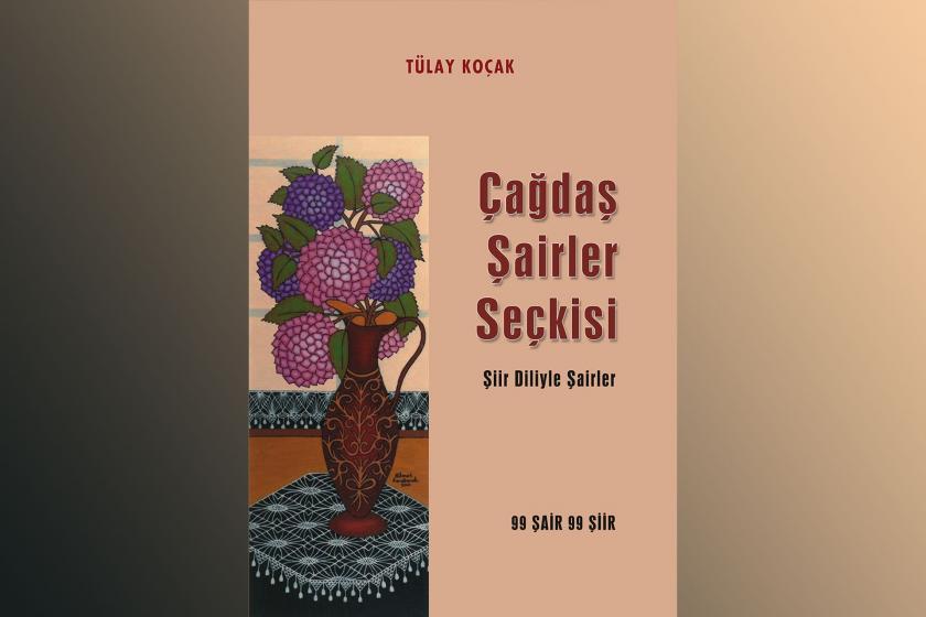 """Tülay Koçak'ın """"Çağdaş Şairler Seçkisi-Şiir Diliyle Şairler"""" kitabının kapağı."""