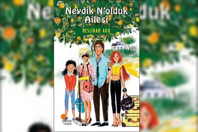 Neslihan Acu'nun, Neydik, N'olduk Ailesi kitabının kapağı
