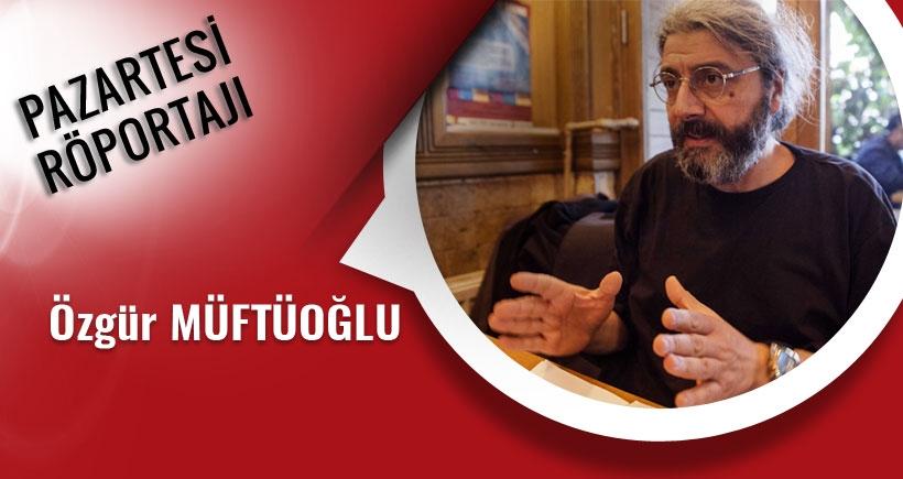 Özgür Müftüoğlu: Başbakanlık genelgesiyle müdürler savcı başhekimler yargıç olacak