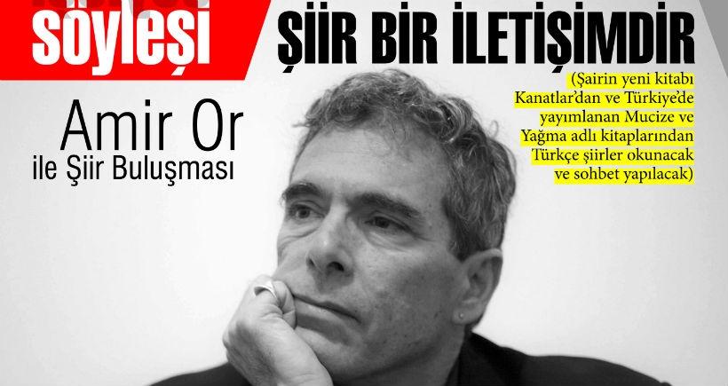 Şair Amir Or ile İstanbul'un iki yakasında buluşma