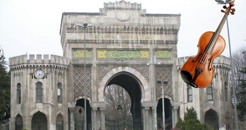 İstanbul Üniversitesinde enstrüman yasağı!
