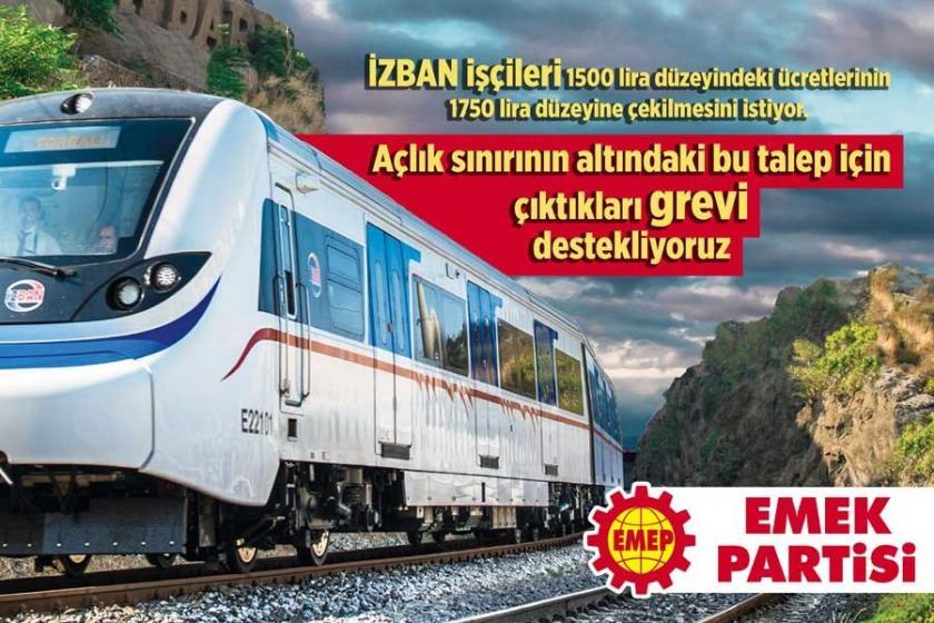 Emek Partisi: İZBAN işçileri İzmir'in direnen yüzü