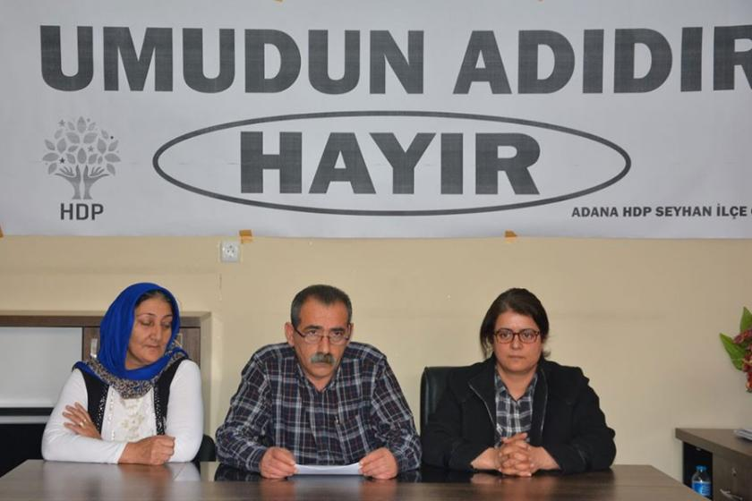 HDP Seyhan İlçe Örgütü: 'Hayır'cephesini güçlendireceğiz