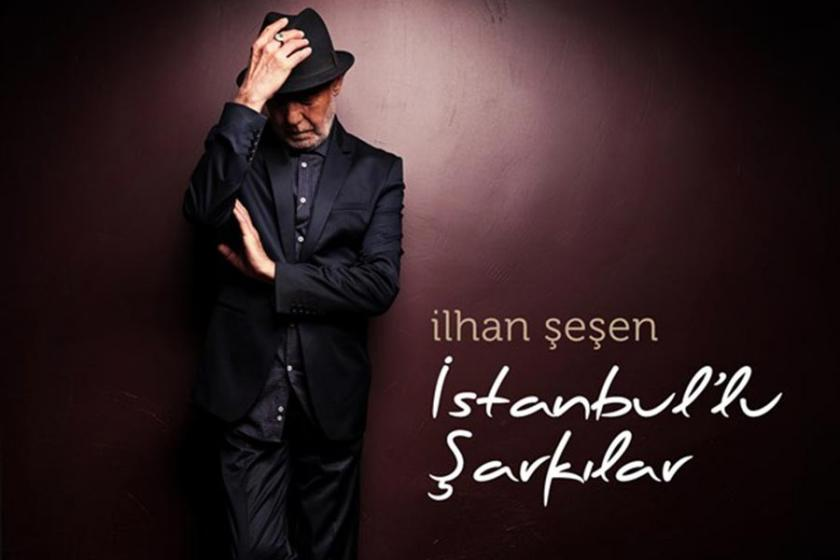Şeşen'den 'İstanbul'lu Şarkılar'