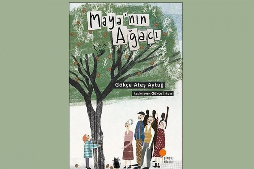 Betona inat:  'Maya'nın Ağacı'