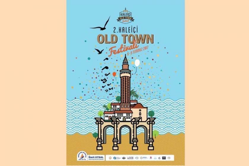 Antalya'da Kaleiçi Old Town Festivali 6-9 Temmuz'da