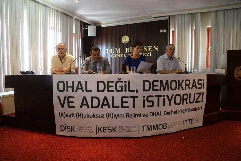 Emek ve meslek örgütleri: OHAL'le baskı rejimi inşa ediliyor