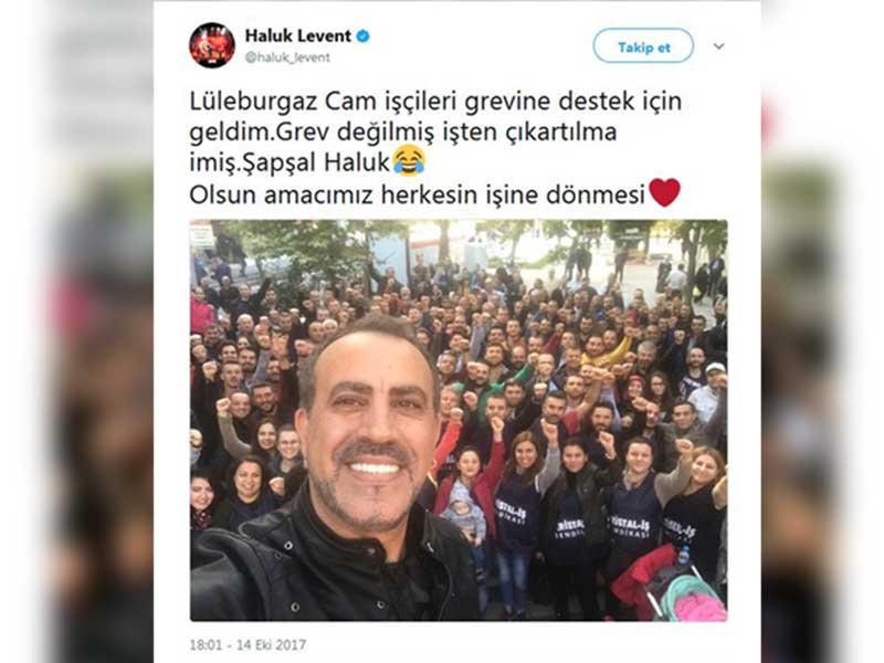 Haluk Levent, işten atılan cam işçilerine destek verdi