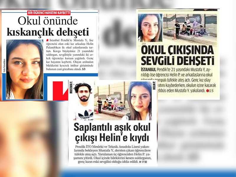 Gazeteler, Helin'in ölümüne 'Kadın cinayeti' diyemedi