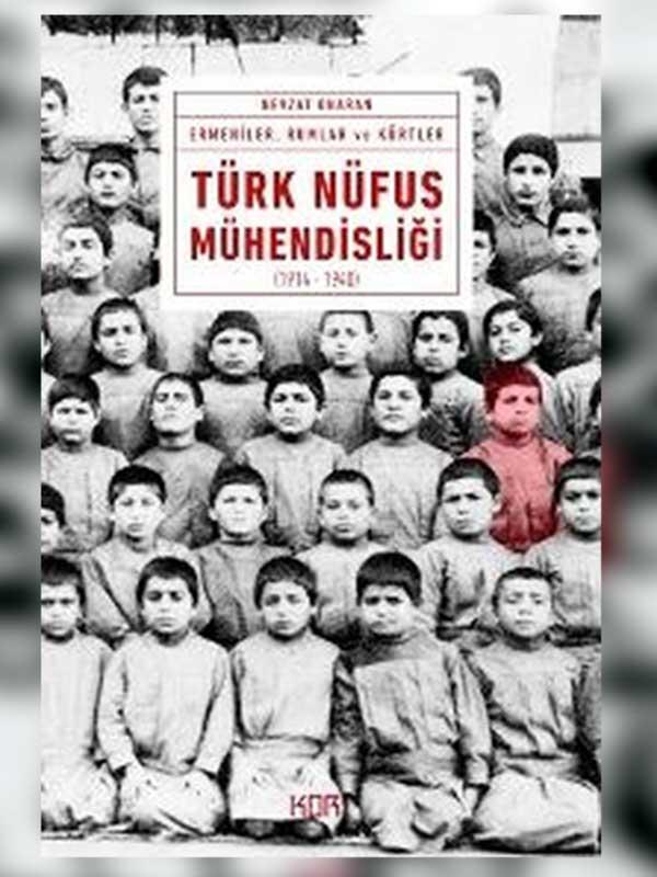 Nevzat Onaran'ın yeni kitabı 'Türk Nüfus Mühendisliği' Kor Kitap'tan çıktı