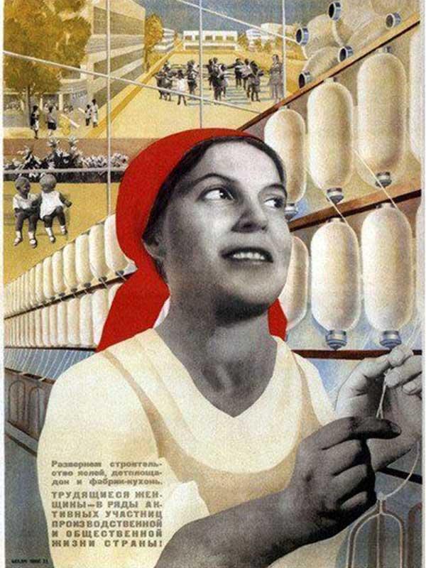 'İşçi kadın, endüstriyel ve toplumsal yaşamın aktif bir katılımcısı ol!' (1933)