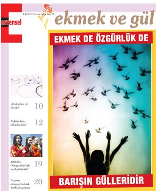 EKMEK VE GÜL> EYLÜL 2016