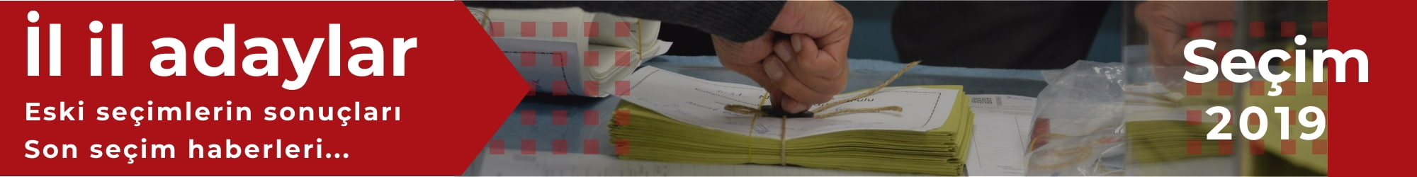 Yerel seçim 2019 - İl il aday listesi