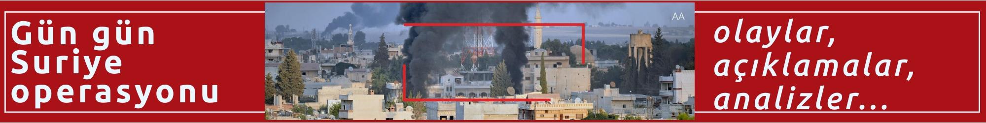 Gün gün Suriye operasyonu