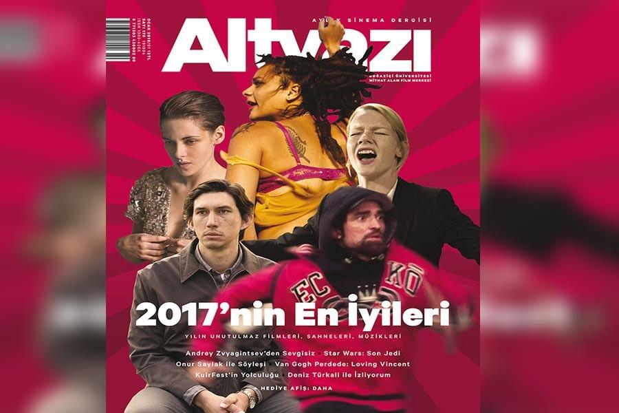 Altyazı 2017'nin filmlerini masaya yatırdı