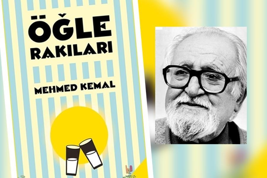 Mehmed Kemal'in 'Öğle Rakıları'
