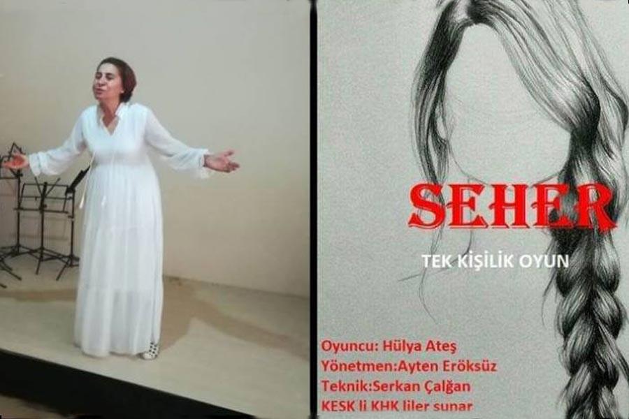 İhraç edilen Ateş, Demirtaş'ın Seher'ini tiyatroya uyarladı