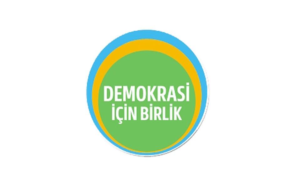 Demokrasi İçin Birlik: Tüm muhalefet güçlerinin birlikteliği önemli