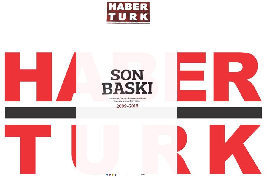 Habertürk gazetesi son baskısını yaptı