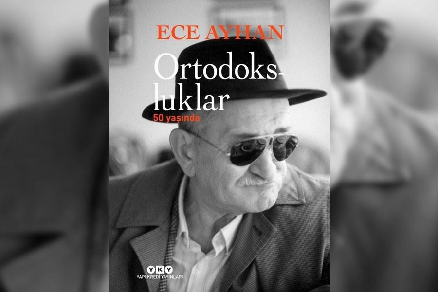 Ece Ayhan ve 50. yılında Ortodoksluklar şiiri üzerine