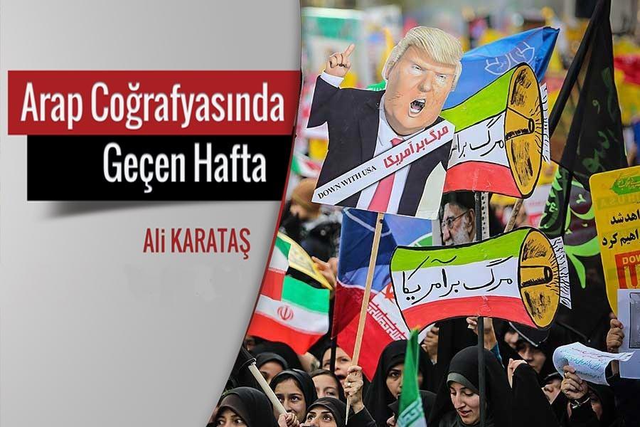 Arap Coğrafyasında geçen hafta: İran'a yaptırımlar etkili olur mu?