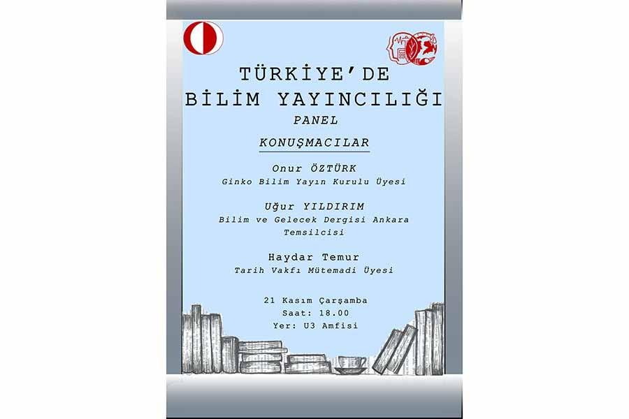 ODTÜ'de, 'Türkiye'de Bilim Yayıncılığı' paneli düzenlenecek