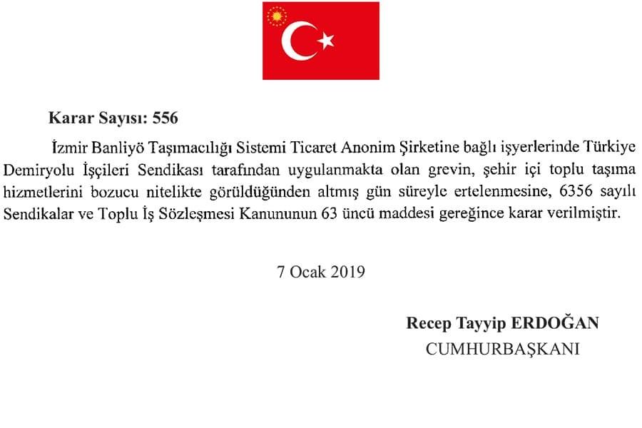 İZBAN grevi, Resmi Gazete'de yayınlanan Cumhurbaşkanı kararı ile yasaklandı.